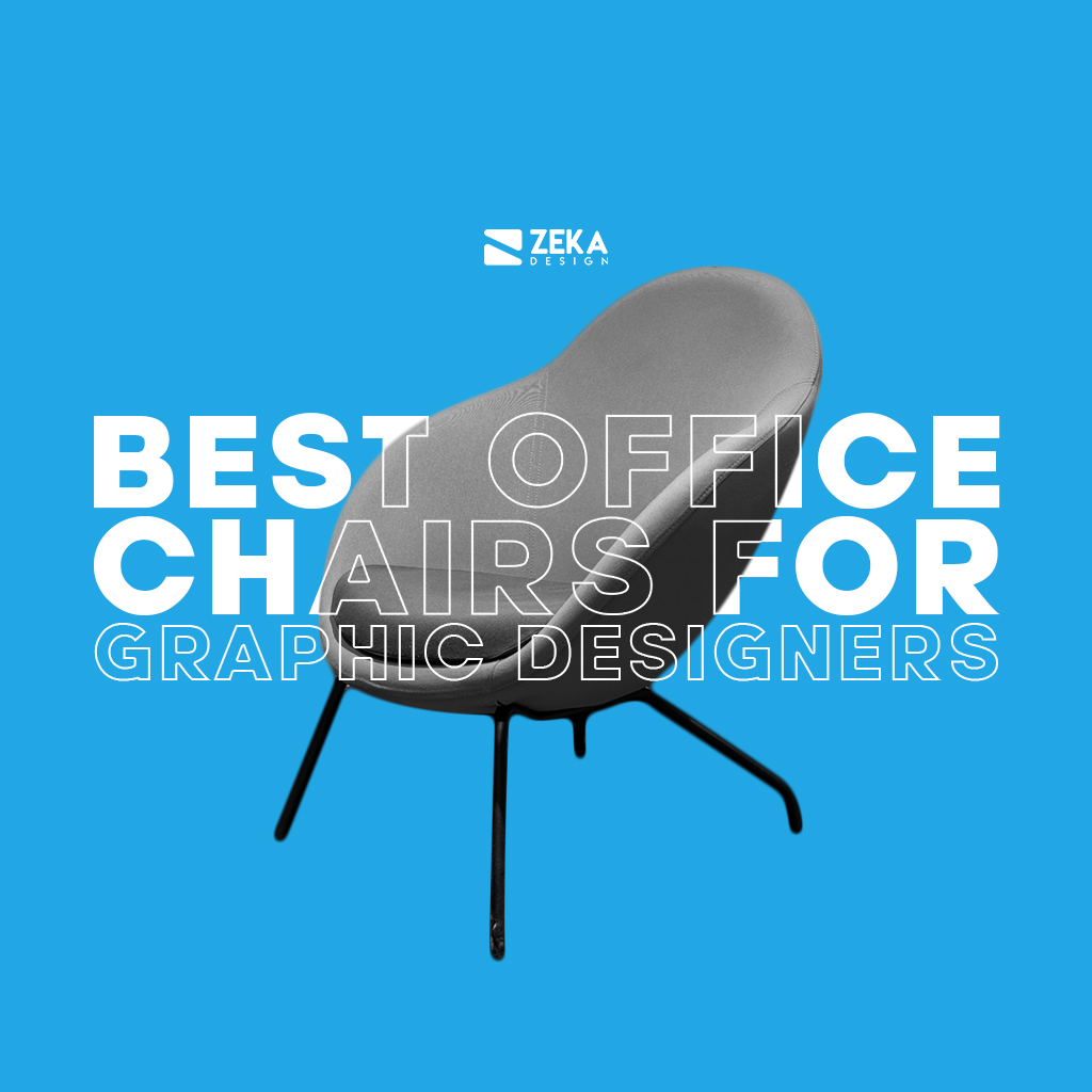 Best Office Chairs For Graphic Designers and Workspace