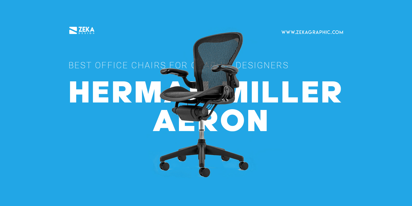 Herman Miller Aeron Best Office Chair for Graphic Designers