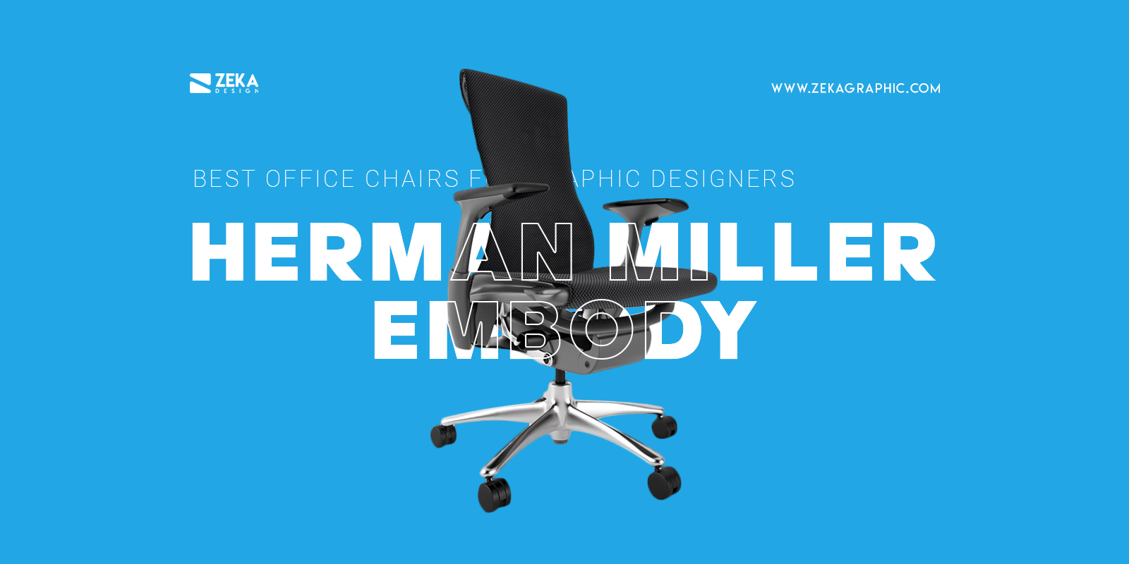 Herman Miller Embody Best Luxury Office Chair For Graphic Designers