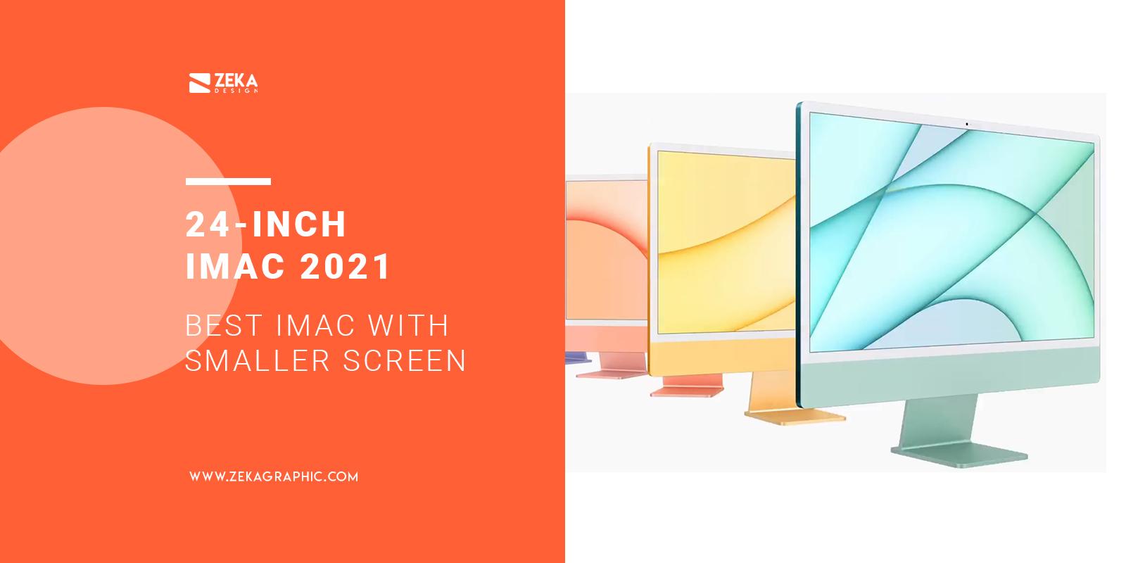 24 inch iMac 2021 Best Apple Mac For Graphic Design