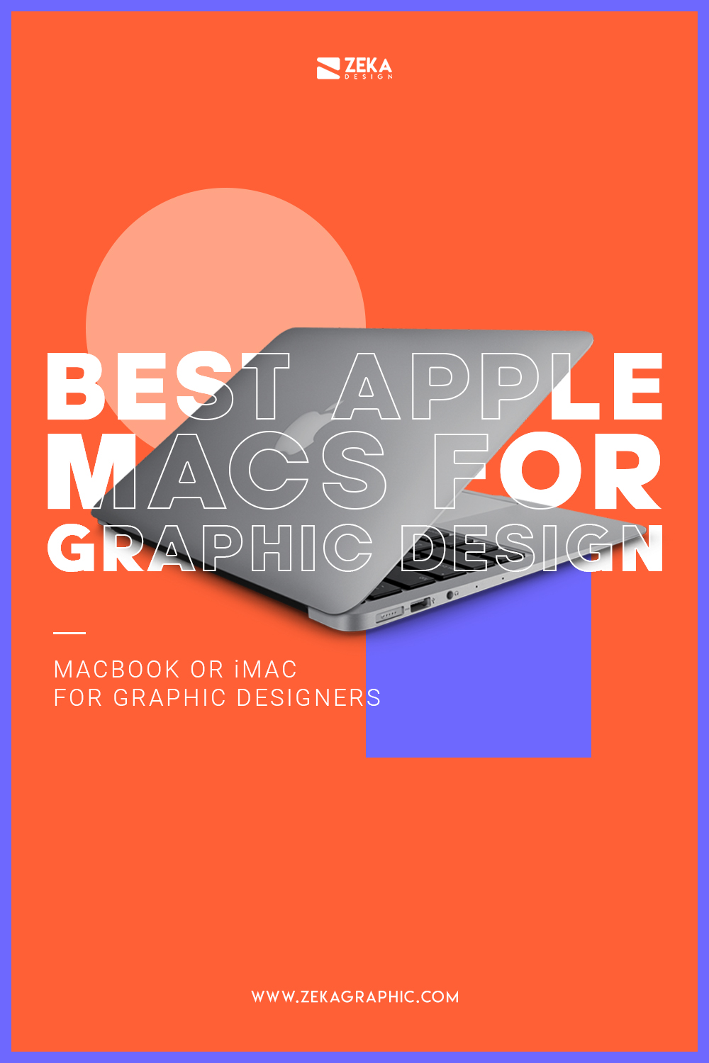Best Apple Mac For Graphic Designers and Creatives