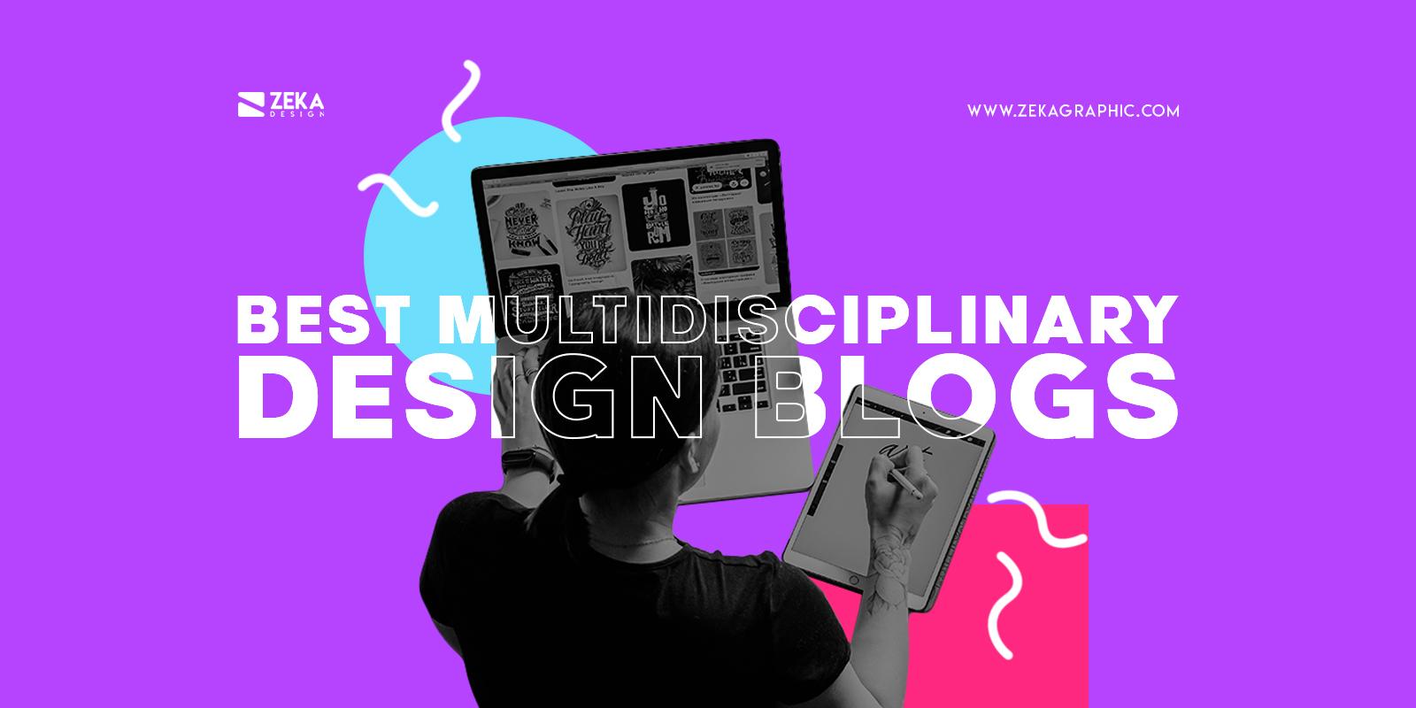 Best Multidisciplinary Graphic Design Blogs