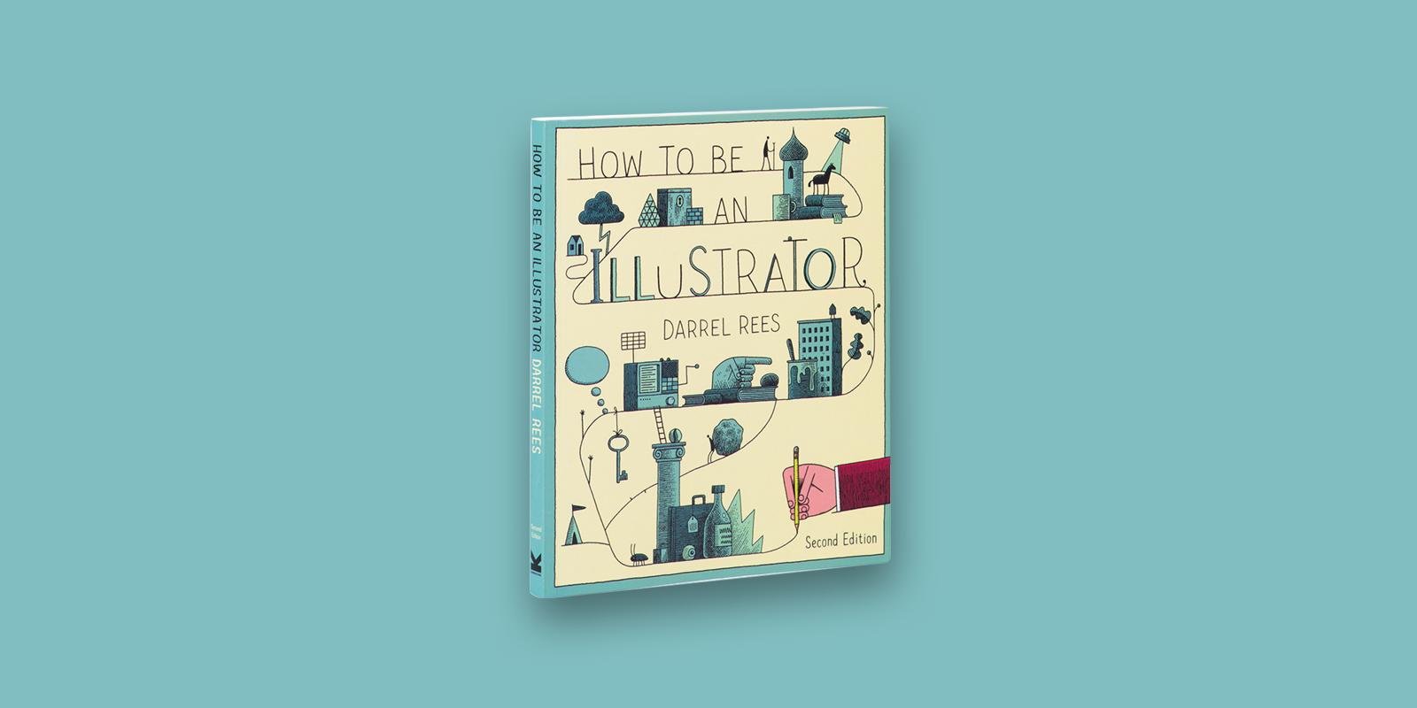 How To Be An Illustrator Best Digital Art Books