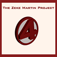 The Zeke Martin Project - 4