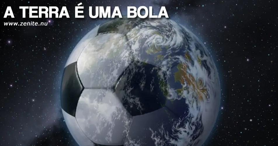 A Terra é uma bola