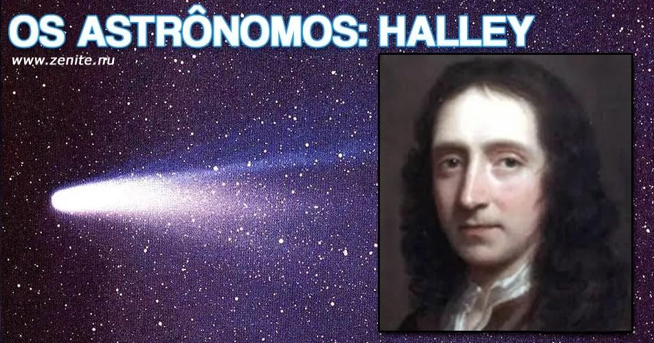 Os astrônomos: Edmond Halley