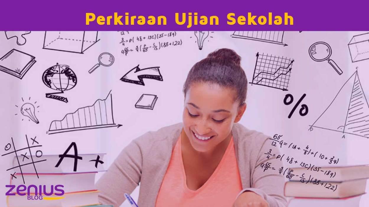 perkiraan ujian sekolah