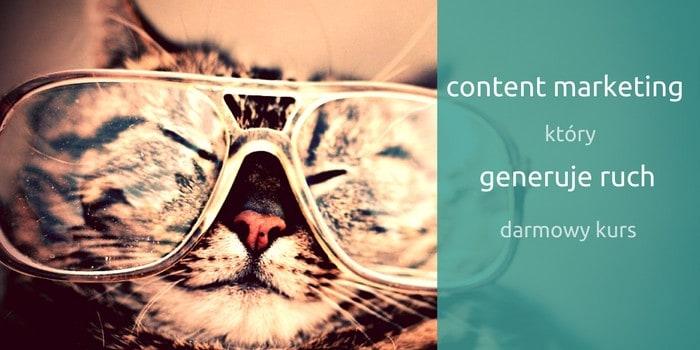Content Marketing, Który Generuje Ruch – Darmowy Kurs