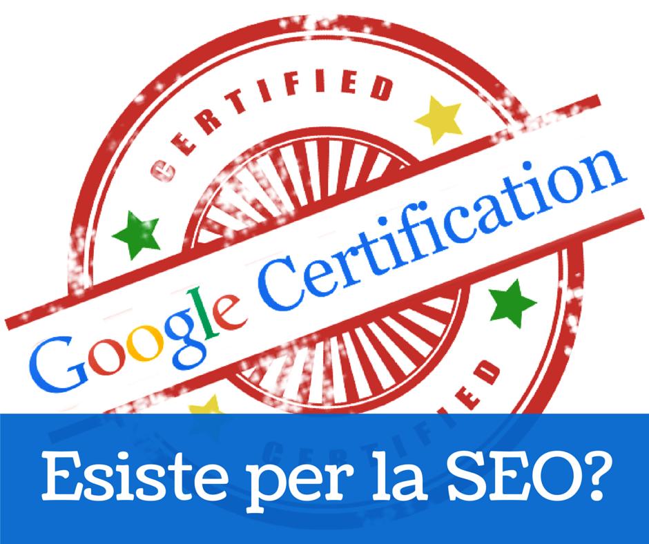 Certificazione SEO Google