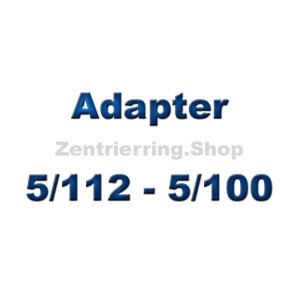 Adapterscheiben 5/112 - 5/100