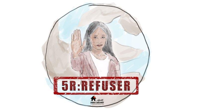 Les 5R : Refuser, première règle du zéro déchet