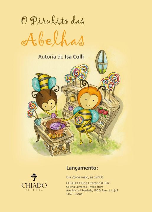 """Cartaz do lançamento do livro """"O Pirulito das Abelhas"""""""