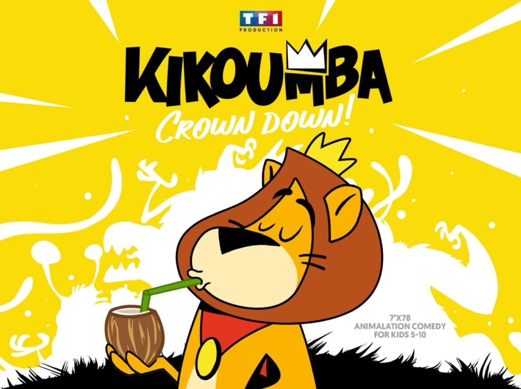 KIKOUMBA Série d'animation 78x7' TF1 Production