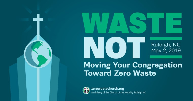 Waste Not: Moving Your Congregation Toward Zero Waste