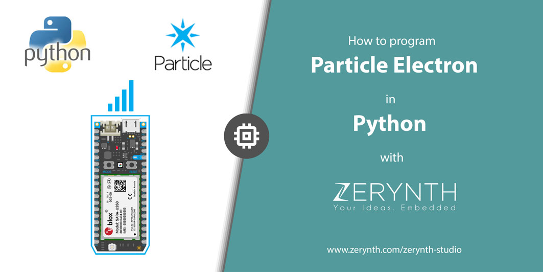 How to Program Particle Electron (cellular IoT) in Python with Zerynth