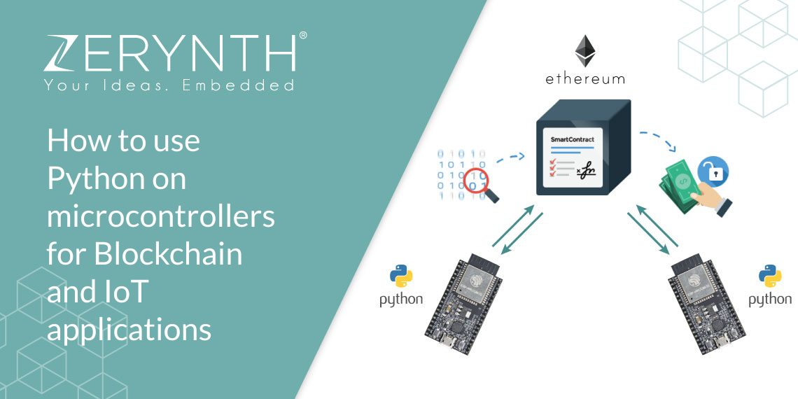 How to use Python on microcontrollers for Blockchain and IoT applications