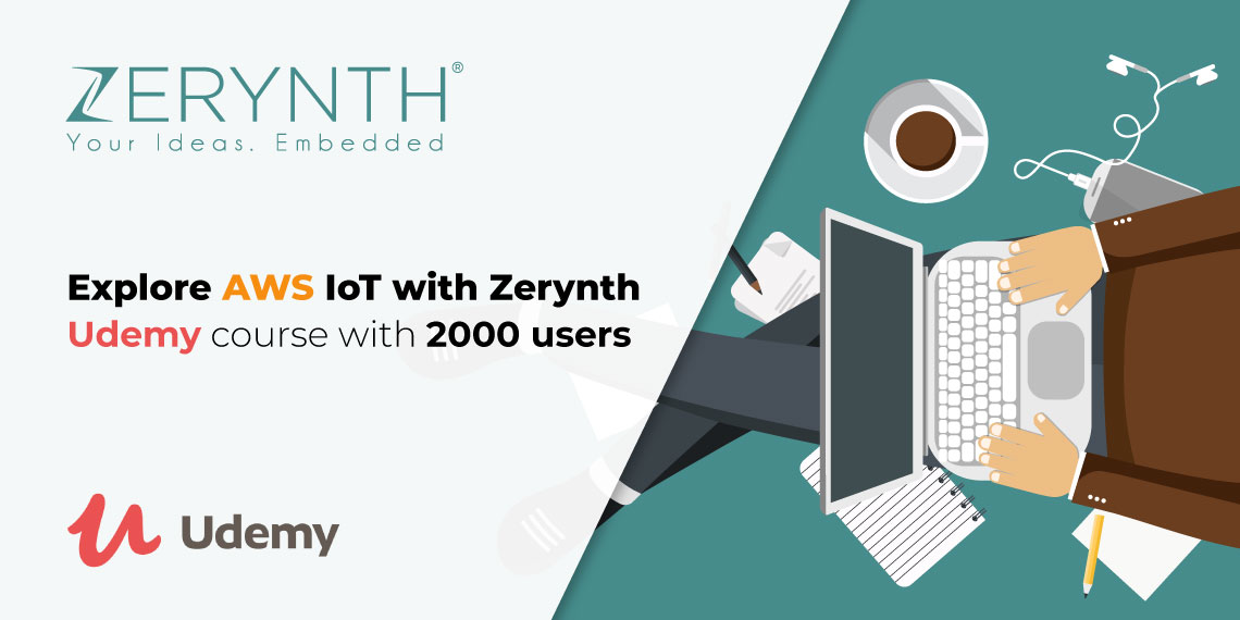 Explore AWS IoT with Zerynth – Udemy course with 2000 users