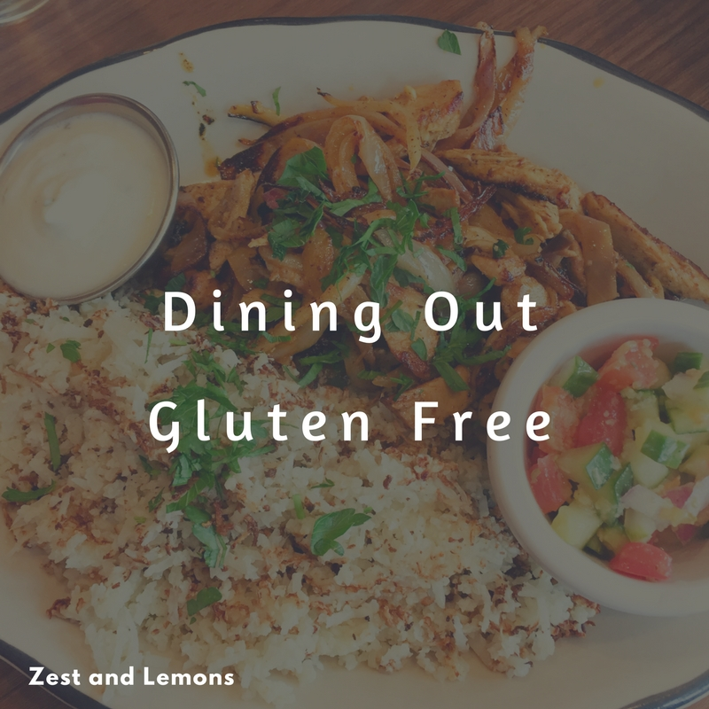 Tips for Eating Out with Celiac Disease - Zest and Lemons