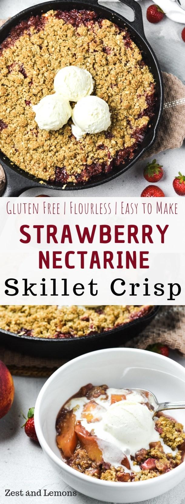 Strawberry nectarine skillet crisp, gluten free and easy to make - Zest and Lemons