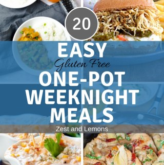 20 Easy Gluten Free On-Pot Weeknight Meals - Zest and Lemons