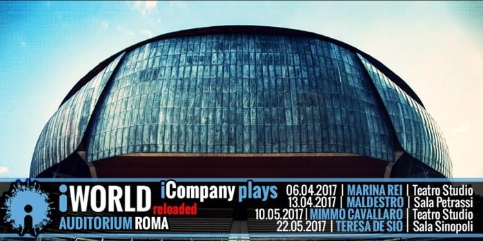 iWorld Reloaded - Auditorium Roma 2017