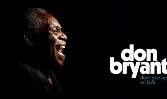 Don Bryant - Dont Give Up On Love