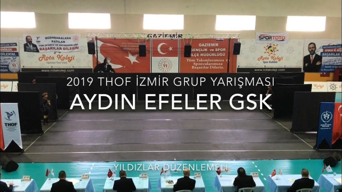 Aydın Efeler GSK | Yıldızlar Düzenlemeli | 2019 THOF İzmir Grup