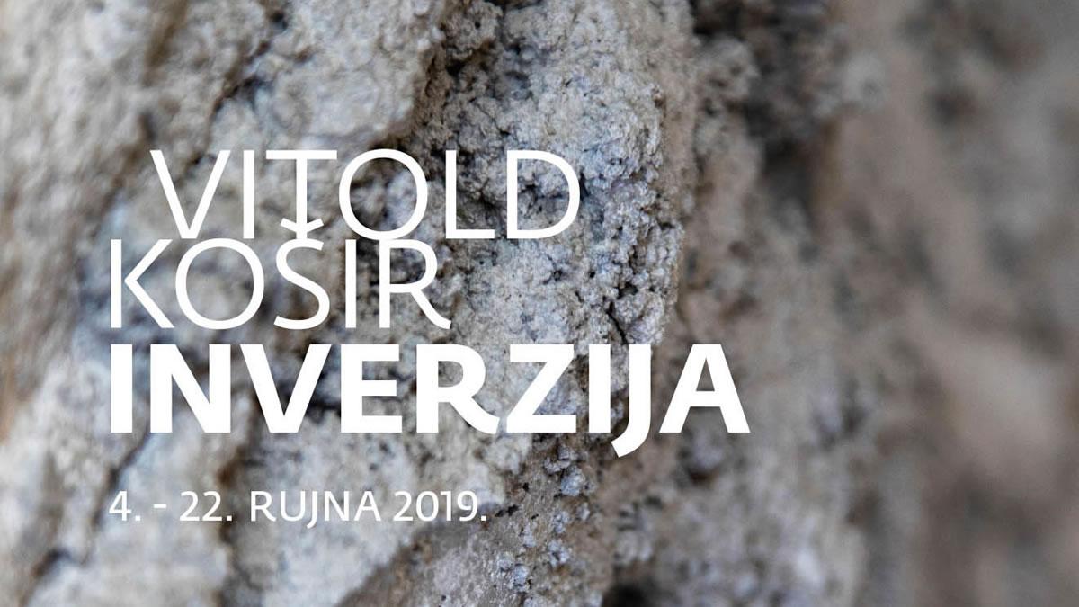vitold košir - izložba inverzija - galerija bačva - 2019