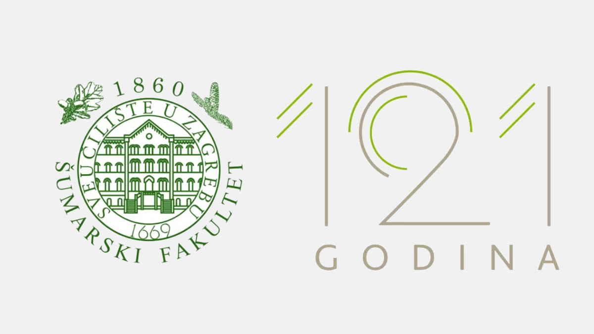 121 obljetnica - šumarski fakultet sveučilište zagreb - 2019