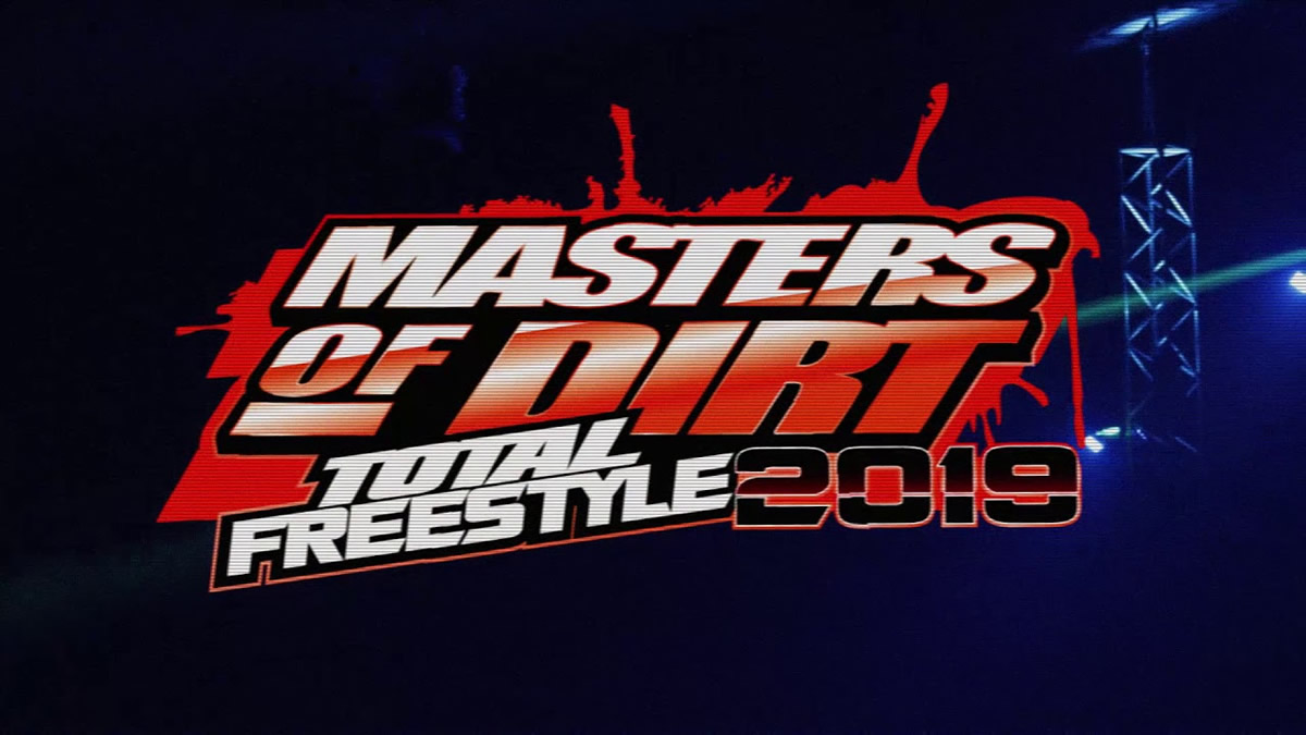 masters of dirt 2019 / total free style