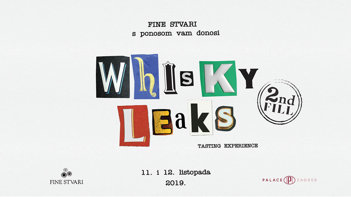 whisky leaks 2nd fill zagreb 2019