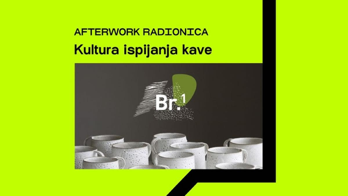 afterwork radionica / kultura ispijanja kave