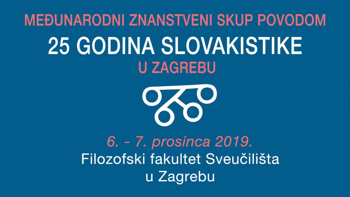 """znanstveni skup """"25 godina slovakistike"""" / ffzg 2019"""