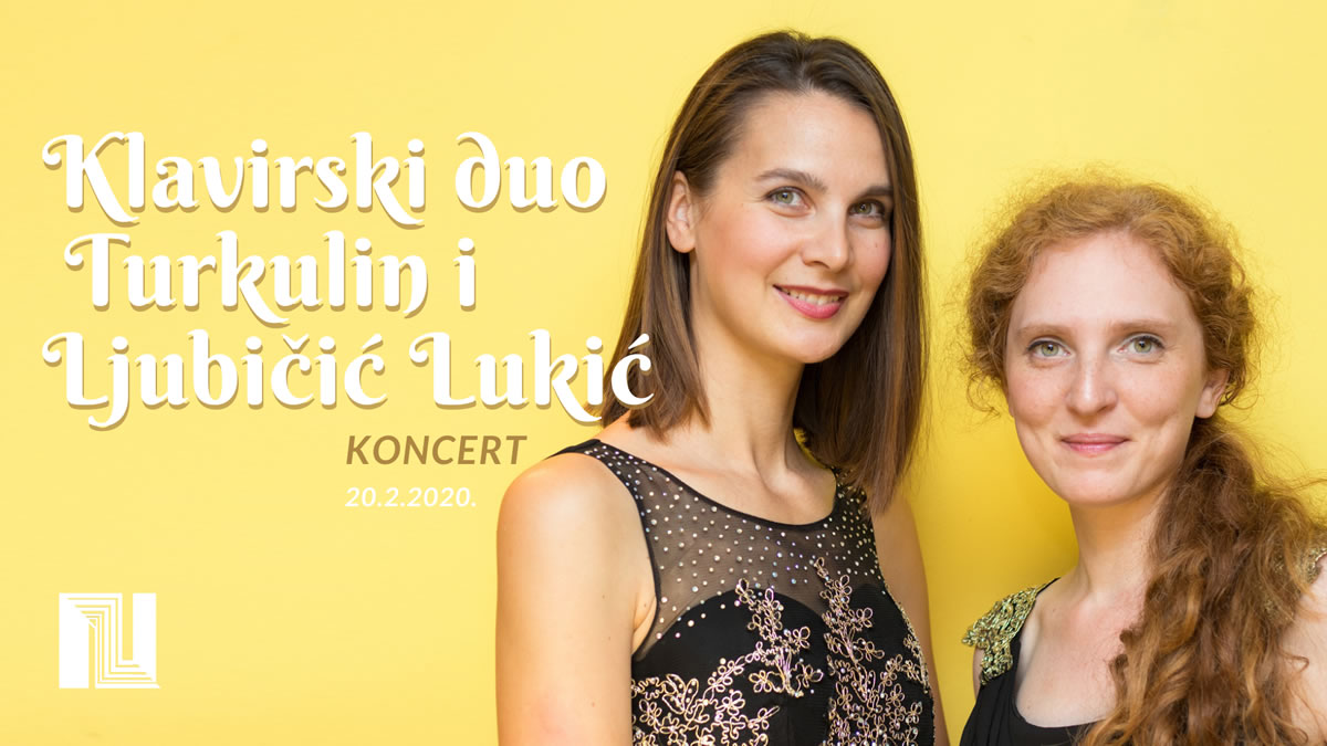 """koncert """"klavirski duo iva ljubičić lukić i kosjenka turkulin - czk novi zagreb 2020"""