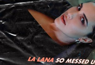 la lana - so messed up - 2020