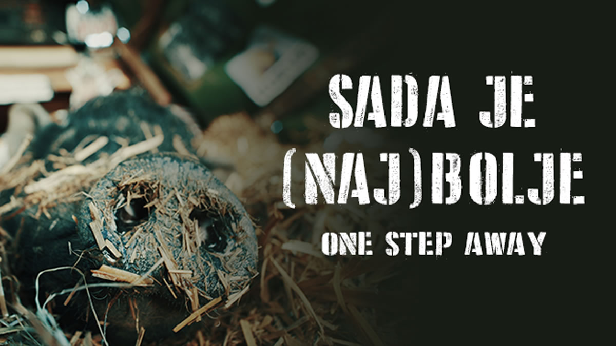 one step away - sada je (naj)bolje - 2020
