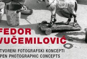 """fedor vučemilović - izložba """"otvoreni fotografski koncepti"""" - 2020"""