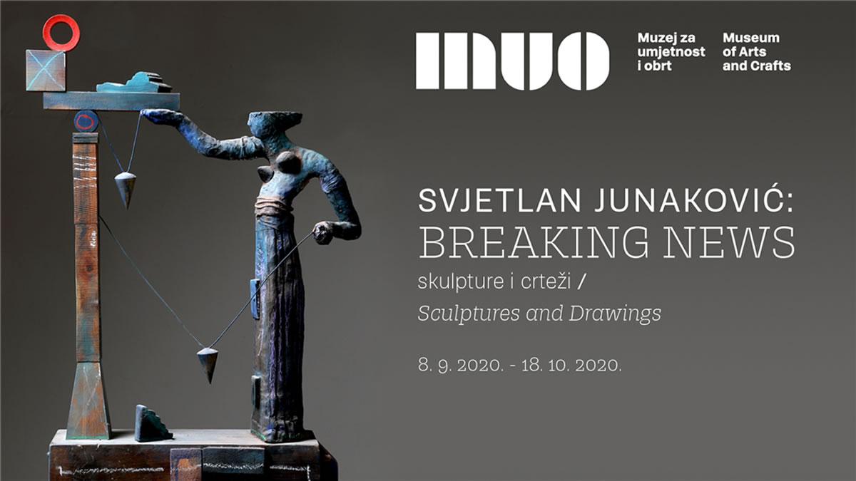 """svjetlan junaković - izložba """"breaking news"""" - muo zagreb 2020."""
