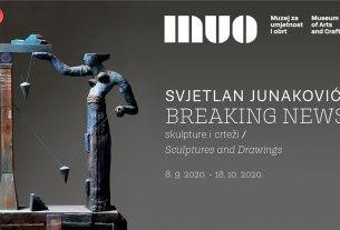 """svjetlan junaković - izložba """"breaking news"""" - muo zagreb 2020"""
