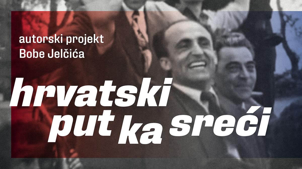 hrvatski put ka sreći - bobo jelčić - kerempuh 2020