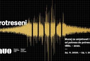 "izložba ""protreseni muo: od potresa do potresa 1880-2020 - muo zagreb"