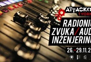 radionica zvuka - audio inženjering 2020 - attackova tvornica