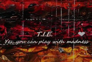 take it easy - t.i.e. - yes, you can play with madness - 2021.