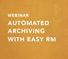 Automated Archiving with Easy RM
