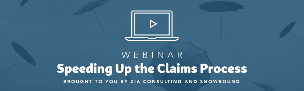Webinar Recap: Speeding Up the Claims Process