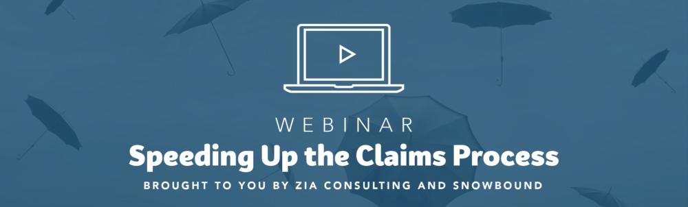 Webinar Recap: Speeding Up the Claims Process