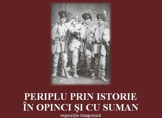 """Expoziția """"Periplu prin istorie în opinci și cu suman"""", la Muzeul de Istorie Roman"""