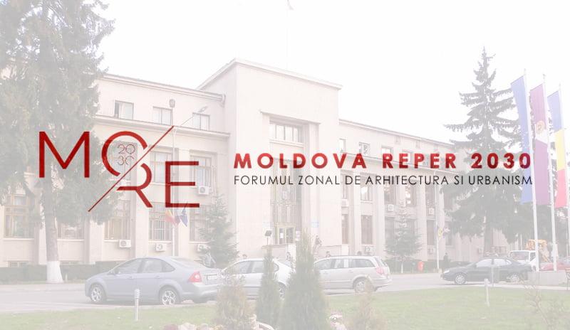 """Forumul de arhitectură şi urbanism """"Moldova Reper 2030"""", joi, la Roman"""