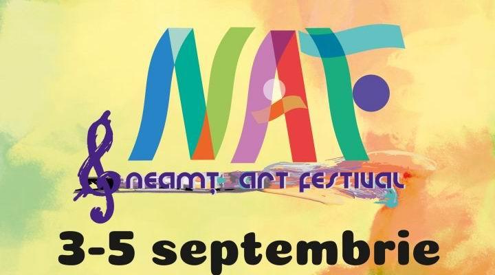 """O nouă ediție """"Neamț Art Festival"""", în acest sfârșit de săptămână"""