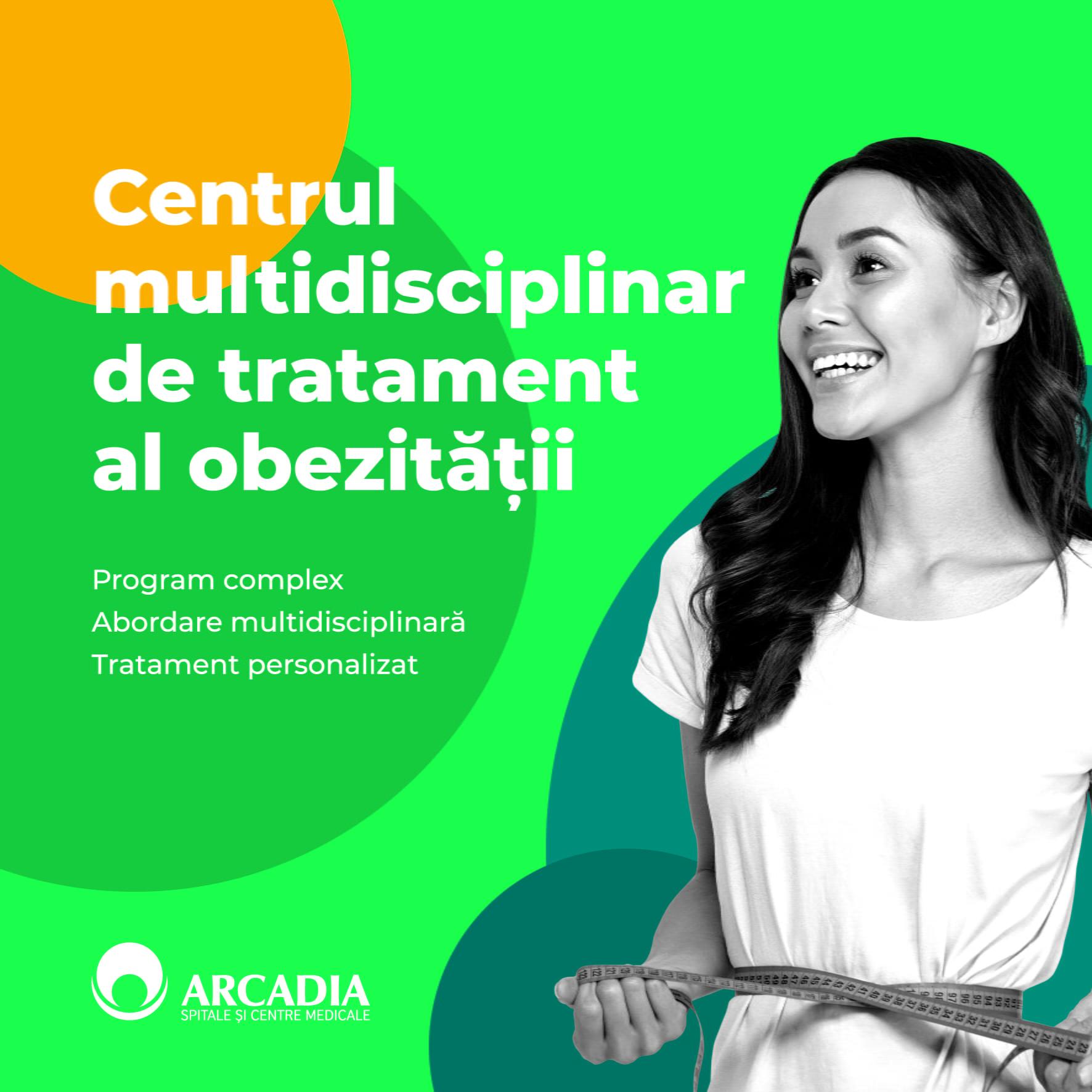 Centrul multidisciplinar de tratament al obezității. Soluții personalizate în lupta cu kilogramele în plus, la Arcadia